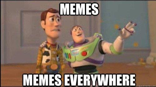 memes everywhere