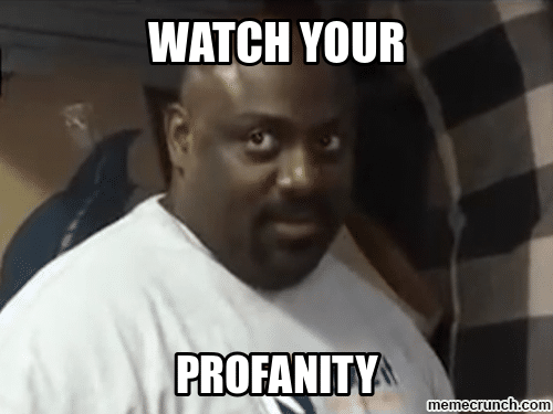 Watch your profanity and grammar for basic online SEO