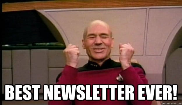 "Captain Picard ""best newsletter ever"""